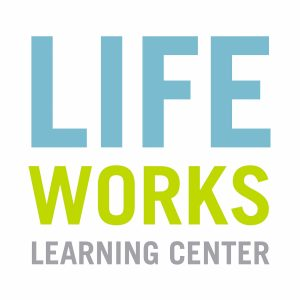 Life Works Learning Center